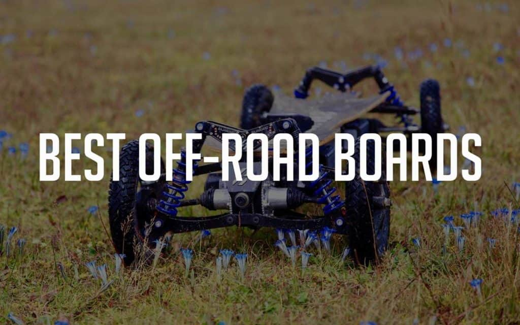best off-road and all-terrain electric skateboards
