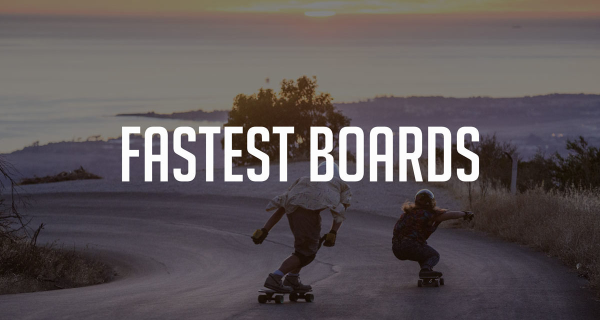 Top 10 Fastest Electric Skateboards in 2019 – thrilling rides assured