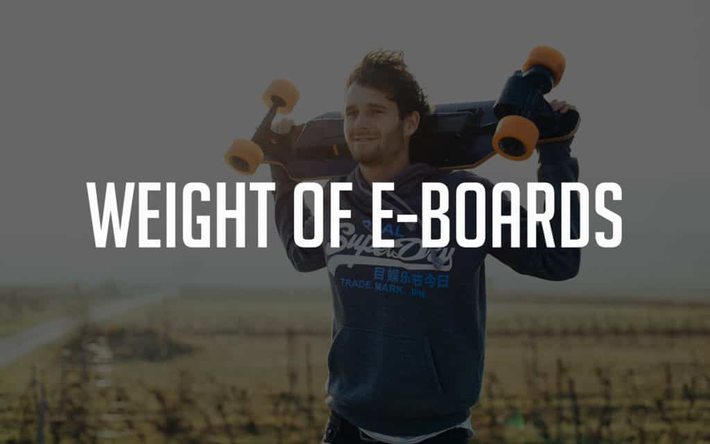 Weight of Electric Skateboards - with Comparison Table