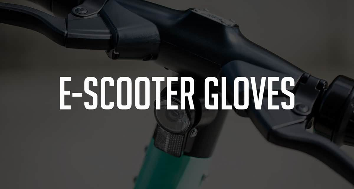 Best Gloves and Wrist Guards for Electric Scooters (in 2020)