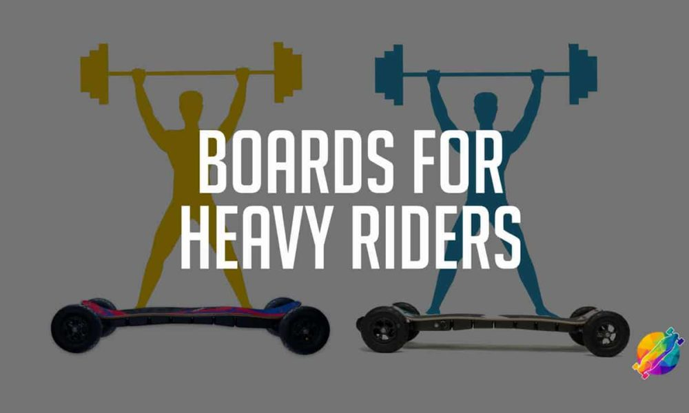Best Electric Skateboards for Heavy Riders (in 2021)