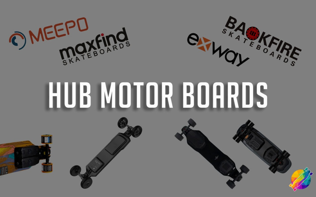 Best Hub Motor Electric Skateboards