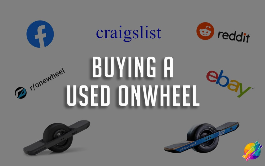 how to buy a used onewheel