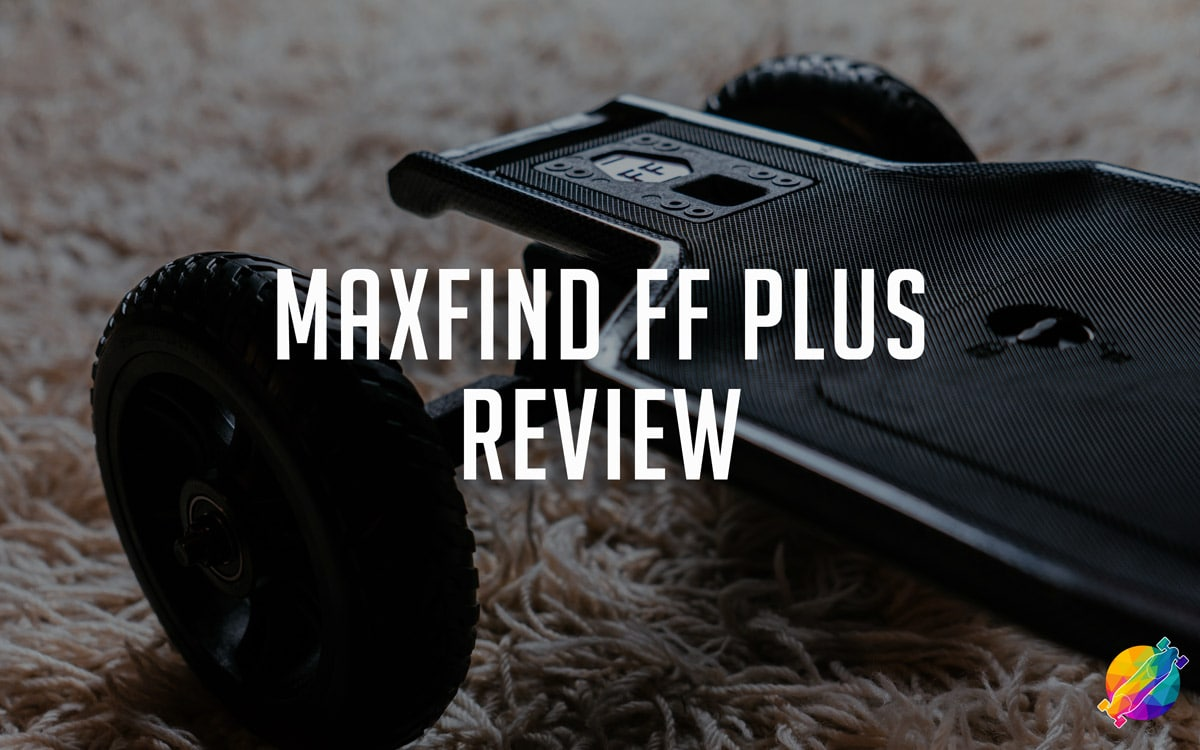 Maxfind FF Plus Review