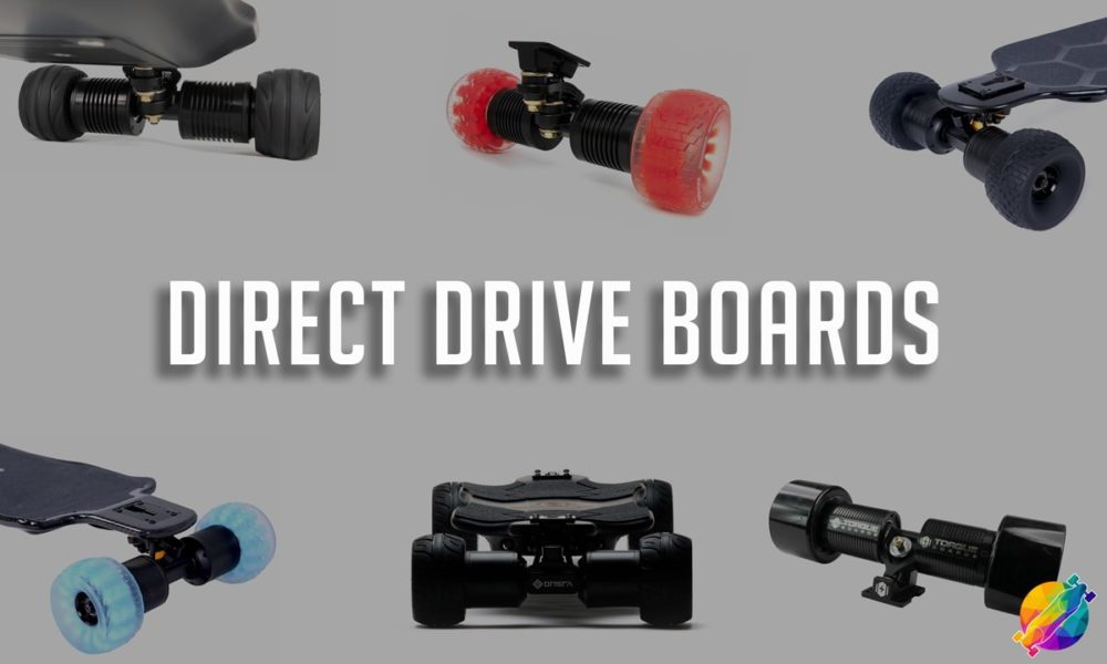 Best Direct Drive Electric Skateboards (in 2021)