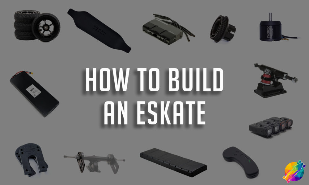 How to Build an Electric Skateboard DIY [The Complete Guide]